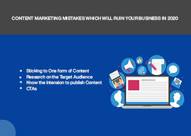 Content Marketing Mistakes Which Will Ruin Your Business in 2020